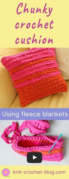 Crochet tutorial for making a chunky cushion cover. Using fleece blankets cut into strips. Easy crochet stitches, suitable for beginner crochet project. Step by step video tutorial.