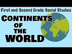 Continents of the World   First and Second Grade Social Studies For Kids - YouTube
