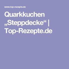 "Quarkkuchen ""Steppdecke"" | Top-Rezepte.de"
