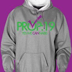 prop 19 hoodie