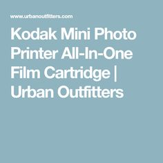 Kodak Mini Photo Printer All-In-One Film Cartridge | Urban Outfitters