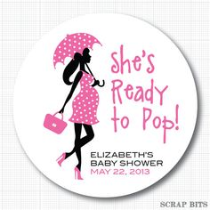 Ready to Pop Free Printable | free shes about to pop printable ...