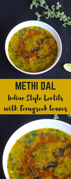 Curry Recipes (Lentil based curry) Methi Dal is a simple dish of yellow lentils (tur dal) and fresh methi (fenugreek leaves), gently spiced with fresh ginger, garlic and garam masala powder. A bowl of methi dal with steaming hot rice and ghee spells comfort food in every possible way!