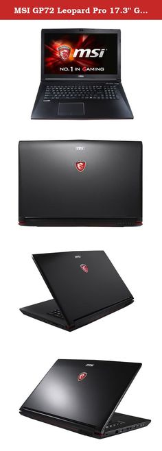 """MSI GP72 Leopard Pro 17.3"""" Gamer Notebook (i7-6700HQ 32GB RAM 256GB SSD + 1TB HDD GTX 960M 2GB Full HD Windows 10) Gaming Laptop Computer. The MSI GP72 Leopard Pro is an affordable gaming class laptop that packs enough power to play your favorite games on the go. With a 6th generation Skylake quad core processor and DDR4 RAM, this notebook works with drastically improved efficiency. The Killer E2200 game networking system is the best weapon against stuttering characters, freeze-ups, and..."""