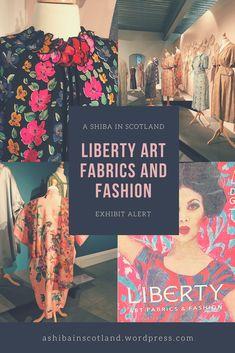 Visit the Liberty Art Fabrics and Fashion exhibit at Dovecote Studios in Edinburgh, now through January