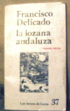 La Lozana Andaluza. Francisco Delicado. - $ 49.00