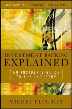 Download ebooks investment banking for dummies pdf epub mobi by investment banking explained an insiders guide to the industry professional finance investment fandeluxe Images