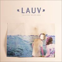 The Story Never Ends (Piano Version) - Single by Lauv