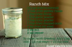 Ranch Mix: Use as a dip, salad dressing, as a sandwich spread, or sprinkle on popcorn