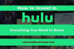 Hulu Stock: 4 Ways You Can Invest in Hulu [In 2020] | Liberated Stock Trader - Learn Stock Market Investing