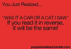 You just realized...