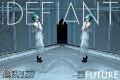 DEFIANT VOL 1.0 FUTURE  www.thedefiantzine.com