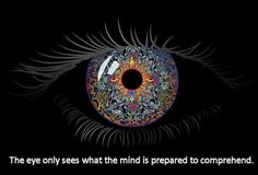 Quantum Physics... The heart will only understand when the eye of your perception is open to new light!