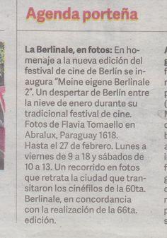 """El diario Clarín recomienda """"Meine eigene Berlinale 2"""". Un despertar de Berlín entre la nieve de enero durante su tradicional festival de cine. Fotos de Flavia Tomaello en Abralux, Paraguay 1618. Hasta el 27 de febrero de 2016. Lun. a Vie. de 9 a 18hs y Sab. de 10 a 13hs."""