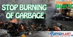 Garbage burning is one of the major reason of #air_pollution and it increases health issues, disease & death. So, it is a duty of each & every #Indian to make clean air a priority and follow ‪#Swachh #Bharat #Abhiyan‬