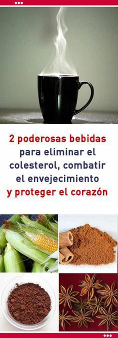 2 poderosas bebidas para eliminar el colesterol, combatir el envejecimiento y proteger el corazón #colesterol