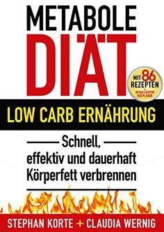 Metabole Diät: Effektiv und schnell Körperfett verbrennen! Ohne Hunger, ohne Jo-Jo-Effekt. Dauerhaft abnehmen, schlank und fit werden mit LOW CARB! 86 Rezepte, detaillierte Diätpläne! von Claudia Wernig http://www.amazon.de/dp/3950230106/ref=cm_sw_r_pi_dp_BrLSvb1KE6MA8