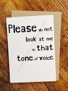 Card #168:  Tone of voice ...
