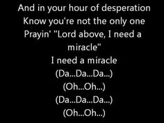 I Need A Miracle ~ Third Day