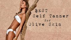 Best Self tanner for