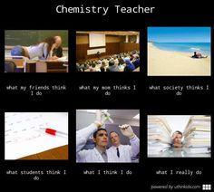 chemistry teacher...this doesn't look promising for my chosen career...