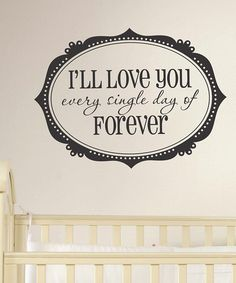 'I'll Love You Forever' Wall Quote by Wallquotes.com