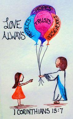 """""""Love always trusts, always protects, always hopes, always perseveres."""" 1 corinthians (scripture doodle art of encouragement) Scripture Doodle, Bible Art, Scripture Verses, Bible Verses Quotes, Bible Scriptures, Christian Art, Christian Quotes, God Loves You, Jesus Loves"""