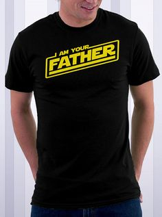 I Am Your Father t shirt great gift for father's day papa dad daddy grandpa geek tshirt on Etsy, $17.95