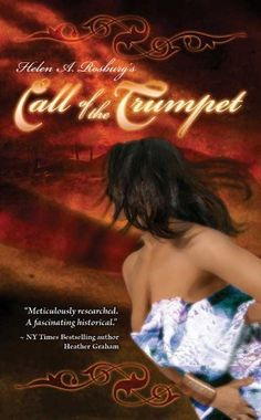 Call of the Trumpet by Helen A. Rosburg, http://www.amazon.com/dp/B004TH67C0/ref=cm_sw_r_pi_dp_R7HVrb1QB9EQ7