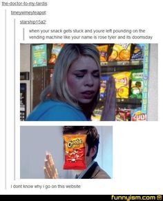 "Dr. Who tumblr... ""I don't know why..."" haha"