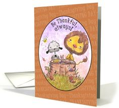 Happy Thanksgiving Day-Lion and Lamb Thankful card