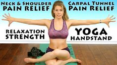 Yoga for Pain Relief, Wrist, Shoulders, Neck & Carpel Tunnel, Yoga Hands...