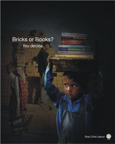 Read 180 - grade Workshop Child Labor Powerful Advertisements to Stop Child Labor) Not all can be used in school. Ads Creative, Creative Advertising, Street Marketing, Read 180, Religion, Best Ads, Social Awareness, Precious Children, Save The Children