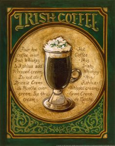Google Image Result for http://cache2.artprintimages.com/p/LRG/10/1054/DKJL000Z/art-print/gregory-gorham-irish-coffee.jpg