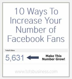 10 Ways to Increase Your Number of Facebook Fans - Thinking Outside The Sandbox