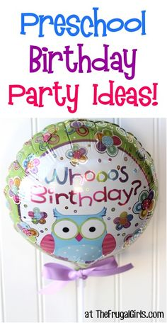 Fun Preschooler Birthday Party Ideas! ~ from TheFrugalGirls.com - you'll love these fun tips for the best Preschool parties, games, treats and more! #birthdays #thefrugalgirls