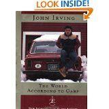 The World According to Garp - John Irving    LOVE this book