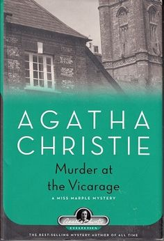 Murder at the Vicarage: A Miss Marple Mystery (Agatha Christie Collection) Agatha Christie, I Love Books, Good Books, Books To Read, Mystery Novels, Mystery Thriller, Mystery Series, Miss Marple, Cozy Mysteries