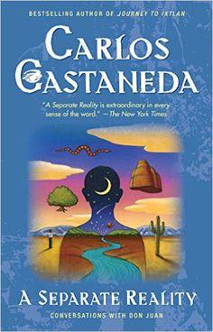 The saperate reality - Carlos Castaneda
