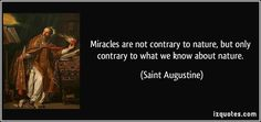 quote-miracles-are-not-contrary-to-nature-but-only-contrary-to-what-we-know-about-nature-saint-augustine-8616.jpg 850×400 pixels