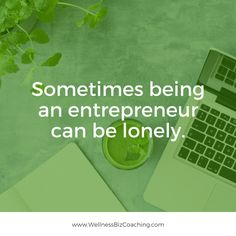The entrepreneurial life can be lonely at times, those times where you would love to bounce ideas off colleagues or talk through a problem. We get it because we've been there!   So we created a coaching program designed to help you navigate through your business challenges using the collective intelligence of others.    Read more here >> www.wellnessbizcoaching.com   #wellnessbizcoaching #Vancouver #entrepreneur #wellness #quote #business