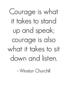 Courage Quotes Pleasing Courage  Pinterest  Courage Quotes Wisdom And Thoughts