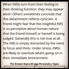 INFJ - I feel like I should put together a manual to hand out to all the unfortunate non-INFJs who have to try to figure me out. And this would definitely go in it.