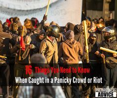 A crowd can become a violent riot without warning. You need this information. #PreparednessAdvice