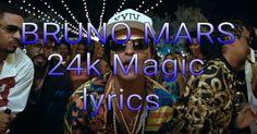 "English, Hindi, Bangla All New Song, Lyrics, Movie, Watch Now Only One Signature Rhythm: BRUNO MARS ""24k Magic"" lyrics"