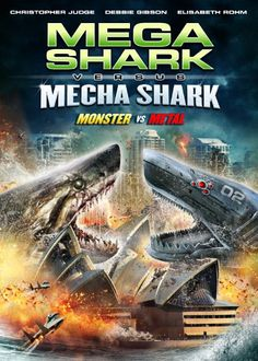 Mega Shark vs. Mecha Shark (2014) Full Movie Watch Online
