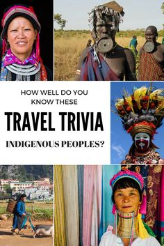 Travel Trivia: Well Do You Know These Indigenous Groups? [QUIZ]