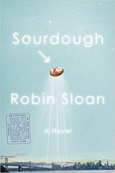 The perfect antidote to heavy fall reading! Charming and whimsical. Sourdough: A Novel by Robin Sloan