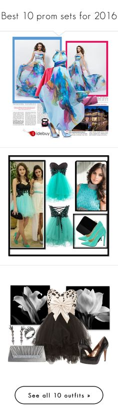 """""""Best 10 prom sets for 2016"""" by crazygirlandproud ❤ liked on Polyvore featuring women's clothing, women, female, woman, misses, juniors, tidebuy, Rocio, Deepa Gurnani and Forever Unique"""