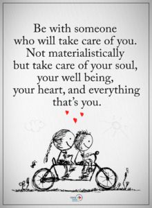 Quotes Be with someone who will take care of you. Not materialistically but take care of your soul, your well being. Cute Couple Quotes, Life Quotes Love, Love Quotes For Her, Quotes To Live By, Me Quotes, Be With Someone Who Quotes, Gift Quotes, Being A Girl Quotes, Loving Someone You Can't Have